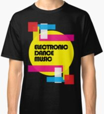 Electronic Dance Music (colorship) Classic T-Shirt