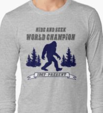 Bigfoot Hide and Seek - World Champion - Sasquatch- Yeti Long Sleeve T-Shirt