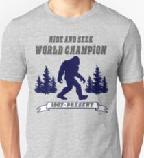 Bigfoot Hide and Seek - World Champion - Sasquatch- Yeti Unisex T-Shirt