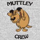Muttley Crew  by JamesSansom