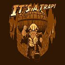 It's a trap! by J.C. Maziu