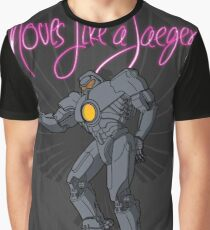 Moves like a jeager. Graphic T-Shirt