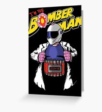 I'm the Bomberman! Greeting Card