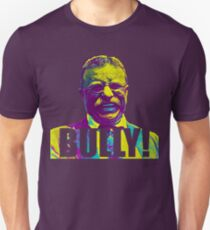 Bully! - Theodore Roosevelt - Cutout Text Slim Fit T-Shirt