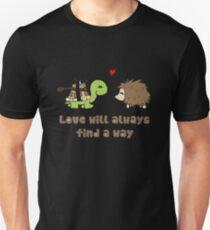 Love will always... T-Shirt