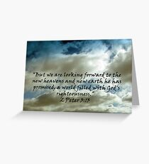 """""""2 Peter 3:13""""  by Carter L. Shepard Greeting Card"""
