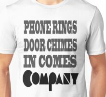 Here Comes Company! Unisex T-Shirt