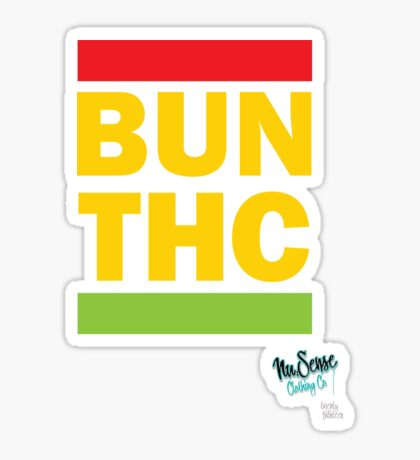 BUN THC by MrBisto.  Sticker