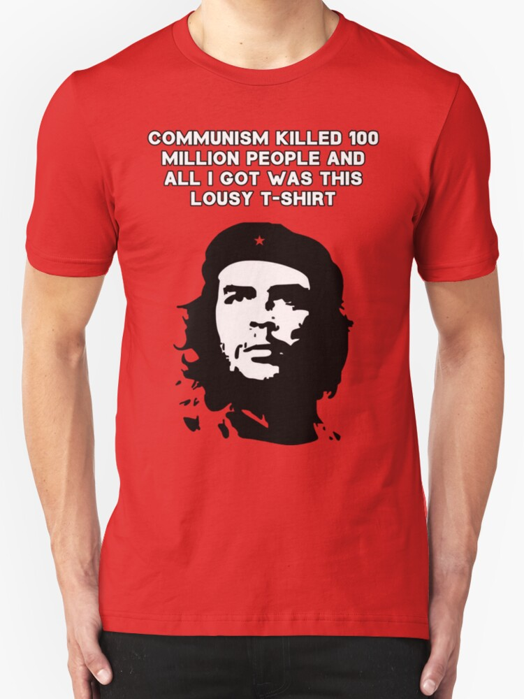 Che Guevara - Communism killed 100 million people