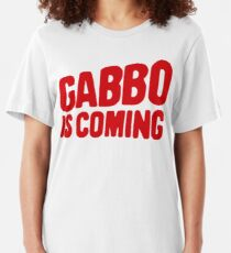 Gabbo is coming Slim Fit T-Shirt