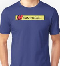 Meanwhile (comic book graphic) T-Shirt