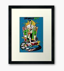 Live and Let Buy Framed Print