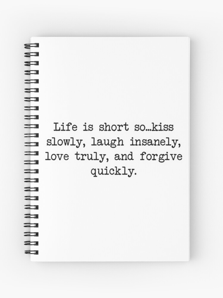 Life Is Short Inspirational Tumblr Quote Merch Spiral Notebook By
