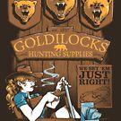 Goldilocks Hunting Supplies by Nathan Davis