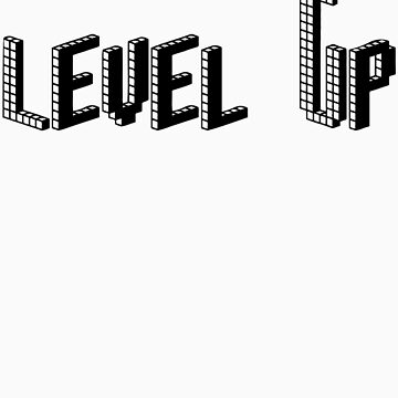 Level Up by RJtheCunning