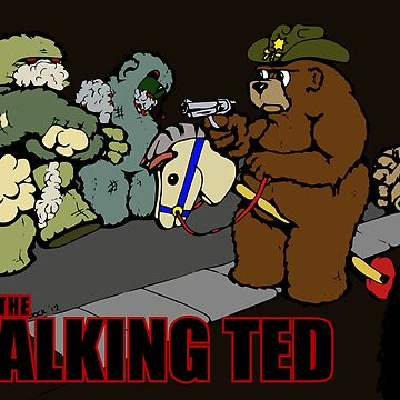 The Walking Ted - poster by Sozdanee