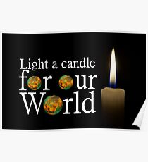 another light a candle for our world Poster
