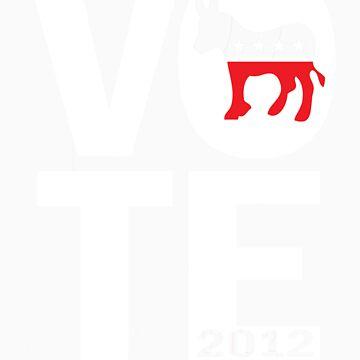 Vote Democrat 2012 Shirt by ObamaShirt