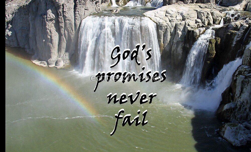 """""""God's promises never fail."""" by Carter L. Shepard by echoesofheaven"""