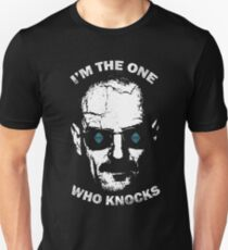 I'm the one who knocks Unisex T-Shirt
