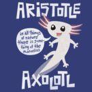 Aristotle Axolotl by geeksweetie