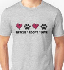 Rescue * Adopt * Love Unisex T-Shirt