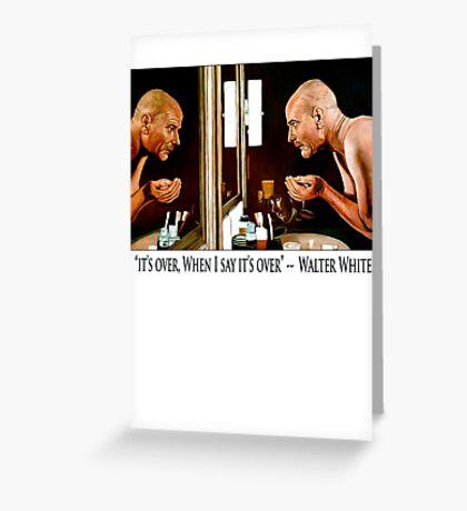Walter White Greeting Card