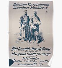 Gesellige Vereinigung Münchner Künstler ev Weihnachts Ausstellung zu gunsten der Kriegsinvaliden für sorge ins besonders Erblindeter 1082 Poster