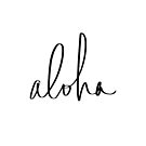 Aloha Hawaii Typography by Leah Flores