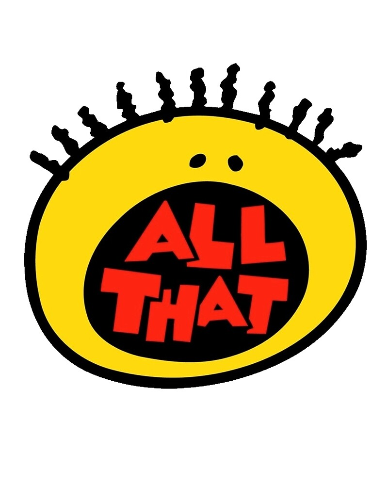 All That by mydads7speed