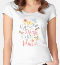 All Good Things - Hand Lettering Inspiring Quote Fitted Scoop T-Shirt