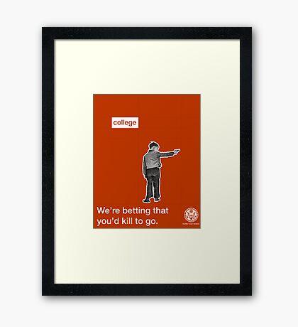 Killing for College  Framed Print