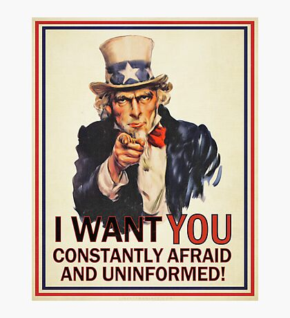 Uncle Sam Fear & Ignorance Photographic Print