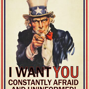 Uncle Sam Fear & Ignorance by LibertyManiacs