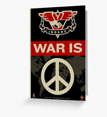 War Is Peace 1984 IGSOC Party Propaganda Poster Greeting Card