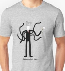 Surrender Man Unisex T-Shirt
