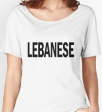 lebanese. Women's Relaxed Fit T-Shirt