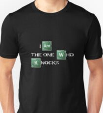 I am the one who knocks T-Shirt