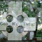 In God We Trust by Lozzar Flowers & Art