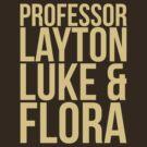 Professor Layton & Crew by meltymonster