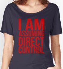 """Mass Effect 2 - """"I Am Assuming Direct Control"""" Women's Relaxed Fit T-Shirt"""