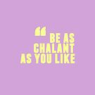 Chalant by notafantasy