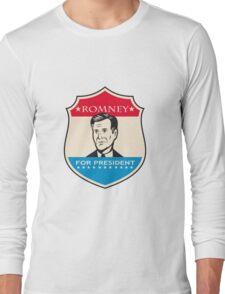 Mitt Romney For American President Shield Long Sleeve T-Shirt