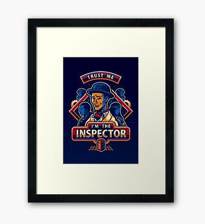 Trust The Inspector - POSTER Framed Print