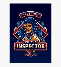 Trust The Inspector - POSTER Photographic Print