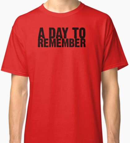 A Day To Remember - Black Classic T-Shirt