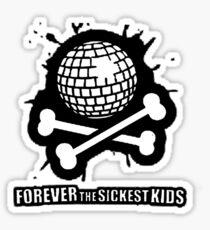 Forever the Sickest Kids Sticker