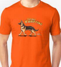German Shepherd :: Totally Hairifying Unisex T-Shirt