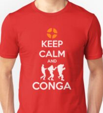 Keep Calm and CONGA Unisex T-Shirt