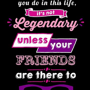 Legendary - Barney Stinson Quote (Purple) by exactablerita